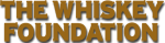 The Whiskey Foundation